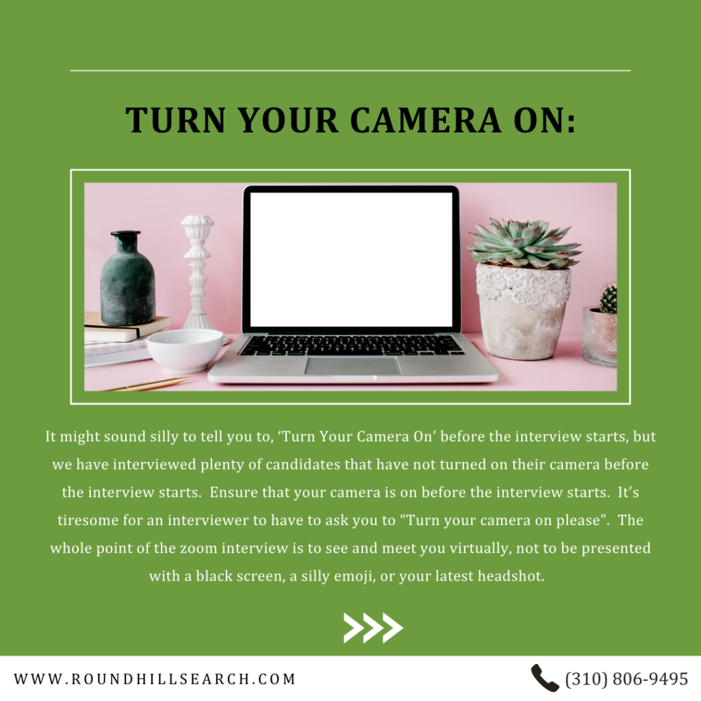 zoom interview tips - turn your camera on
