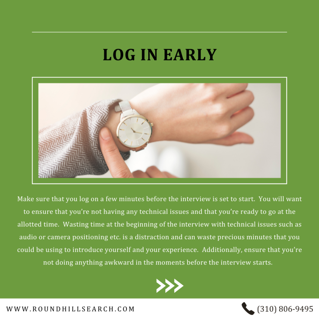 zoom interview tips - log in early